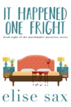It Happened One Fright book summary, reviews and downlod