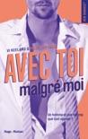 Avec toi, malgré moi book summary, reviews and downlod