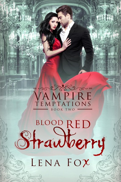 Blood Red Strawberry by Lena Fox Book Summary, Reviews and E-Book Download