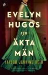 Evelyn Hugos sju äkta män book summary, reviews and downlod