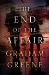 The End of the Affair book summary, reviews and download