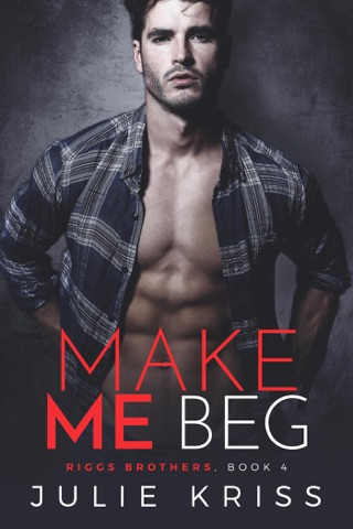 Make Me Beg by Draft2Digital, LLC book summary, reviews and downlod