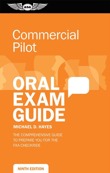 Commercial Pilot Oral Exam Guide by Michael D. Hayes Book Summary, Reviews and E-Book Download