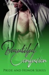 Beautiful Confusion: A Pride and Honor Novella book summary, reviews and download