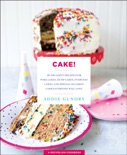 Cake! book summary, reviews and download