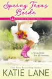 Spring Texas Bride book summary, reviews and downlod