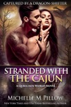 Stranded with the Cajun book summary, reviews and downlod