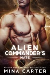 Alien Commander's Mate book summary, reviews and download