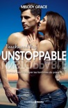 Unstoppable (Version Française) book summary, reviews and downlod