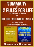 Summary of 12 Rules for Life: An Antidote to Chaos by Jordan B. Peterson + Summary of The Girl Who Wrote in Silk by Kelli Estes book summary, reviews and downlod