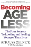 Becoming Ageless book summary, reviews and download