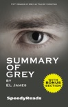 Summary of Grey: Fifty Shades of Grey as Told by Christian book summary, reviews and downlod