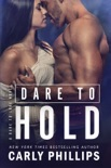 Dare to Hold book summary, reviews and downlod