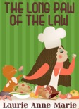 The Long Paw of the Law book summary, reviews and download