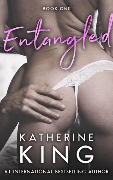 Entangled by Katherine King Book Summary, Reviews and E-Book Download