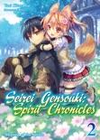 Seirei Gensouki: Spirit Chronicles Volume 2 book summary, reviews and download