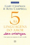 As 5 linguagens do amor das crianças book summary, reviews and downlod