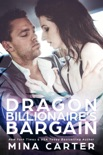 Dragon Billionaire's Bargain book summary, reviews and downlod