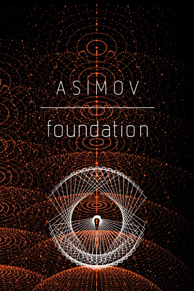 Foundation by Isaac Asimov Book Summary, Reviews and E-Book Download