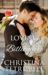 Loving the Billionaire book summary, reviews and downlod