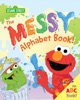 The Messy Alphabet Book! book image