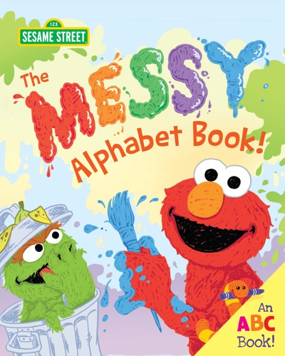 The Messy Alphabet Book! by Erin Guendelsberger & Joe Mathieu Book Summary, Reviews and E-Book Download
