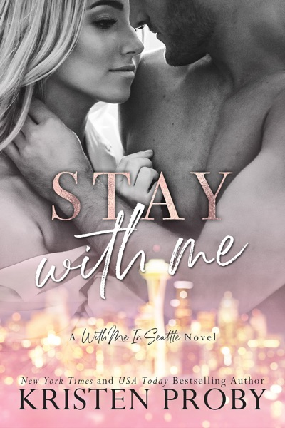 Stay With Me by Kristen Proby Book Summary, Reviews and E-Book Download