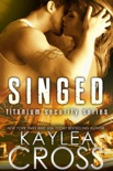 Singed (Titanium Security Series, #2) book summary, reviews and downlod