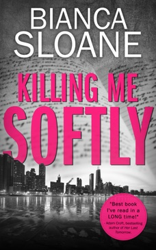 Killing Me Softly (Previously Published as Live and Let Die) E-Book Download
