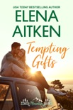 Tempting Gifts book summary, reviews and downlod