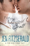 For the Love of Scott book summary, reviews and download