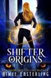 Shifter Origins book summary, reviews and download