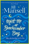 Meet Me at Beachcomber Bay: The feel-good bestseller to brighten your day book summary, reviews and downlod