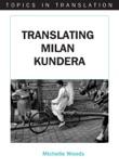 Translating Milan Kundera book summary, reviews and download