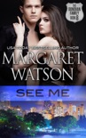 See Me book summary, reviews and downlod