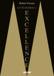 Atteindre l'excellence book summary, reviews and downlod