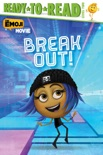 Break Out! book summary, reviews and download