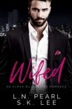 Wifed 1: An Alpha Billionaire Romance book summary, reviews and download
