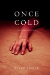 Once Cold (A Riley Paige Mystery—Book 8) book summary, reviews and downlod