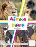 Afrika Diere book summary, reviews and downlod