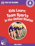 Kids Learn: Team Sports in the United States book summary, reviews and download