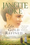 Like Gold Refined (Prairie Legacy Book #4) book summary, reviews and downlod