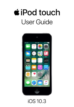iPod touch User Guide for iOS 10.3 E-Book Download