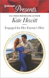 Engaged for Her Enemy's Heir book summary, reviews and downlod