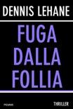 Fuga dalla follia book summary, reviews and downlod