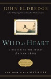Wild at Heart Revised and Updated book summary, reviews and download