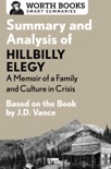 Summary and Analysis of Hillbilly Elegy: A Memoir of a Family and Culture in Crisis book summary, reviews and downlod