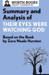 Summary and Analysis of Their Eyes Were Watching God book summary, reviews and downlod