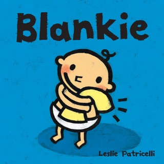 Blankie by Candlewick Press, Inc. book summary, reviews and downlod