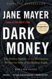 Dark Money book summary, reviews and download